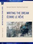 Bernard Dieterle/Manfred Engel (eds.): Writing the Dream / Écrire le rêve. Würzburg: Königshausen & Neumann 2017 (Cultural Dream Studies 1).featured image