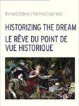 Bernard Dieterle/Manfred Engel (eds.): Historizing the Dream / La rêve du point de vue historique.  Würzburg: Königshausen & Neumann 2019 (Cultural Dream Studies 3)featured image